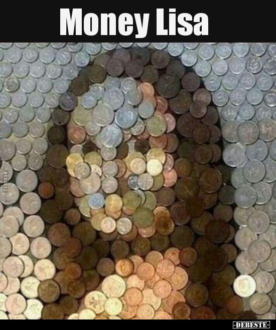 Money Lisa.. | Lustige Bilder, Sprüche, Witze, echt lustig #spanishthings