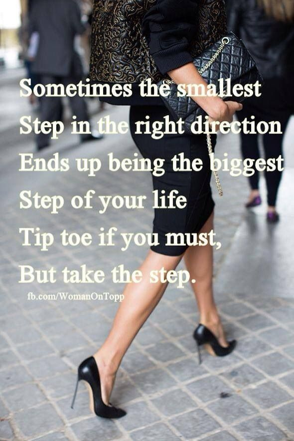 Take the step! #quote #ambition #woman #fashion #class fb ...