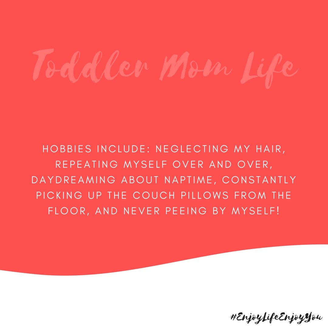 Quotes For Kids About Life Toddler Mom Life Wuote  Toddler Mom Life Quotes  Pinterest