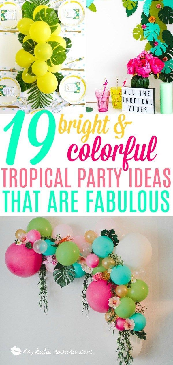 19 Tropical Party Ideas That Are Beyond Genius - XO, Katie Rosario