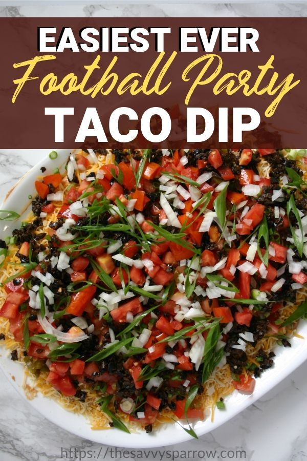 Easy Football Party Taco Dip!
