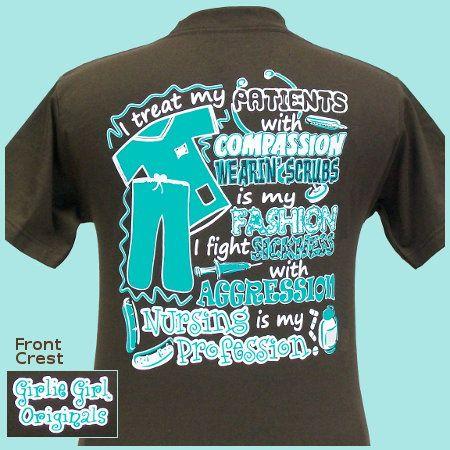 Girlie Girl T Shirt Nurse Nursing Pinterest Nurses