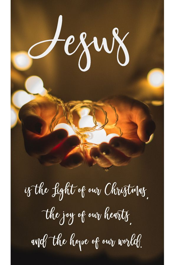 Jesus Is The Light Of Our Christmas The Joy Of Our Hearts And The