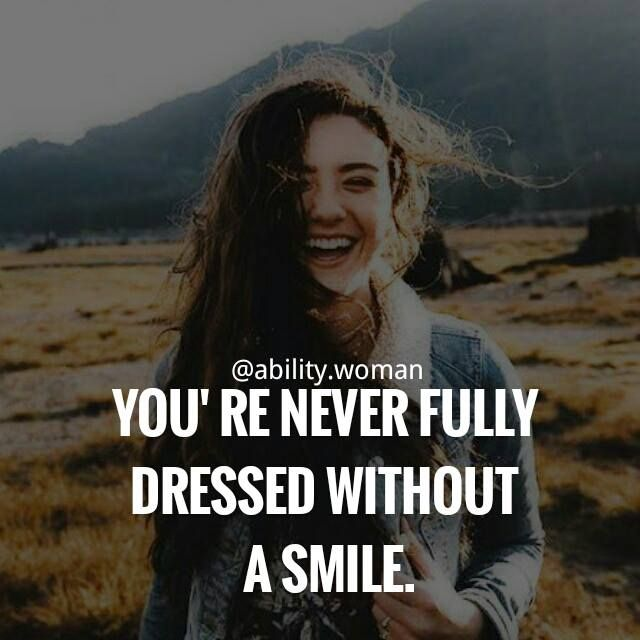 Smile Quotes Empowering Quotes Empowering Quotes For Women Inspirational Motivation Truth Li Girl Smile Quotes Empowering Quotes Empowering Women Quotes