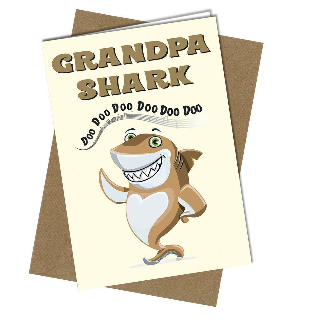 Birthday Card Or Funny Fathers Day For Grandpa Shark Song