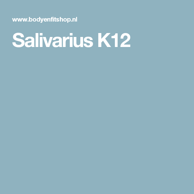 Salivarius K12
