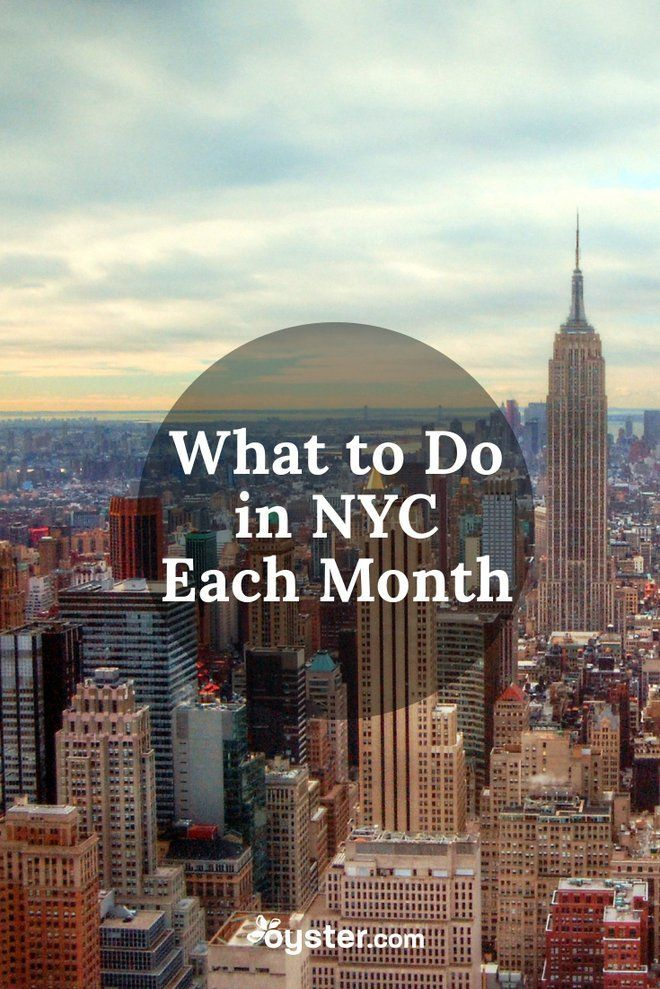 What To Do In NYC (and What Weather To Expect) Each Month