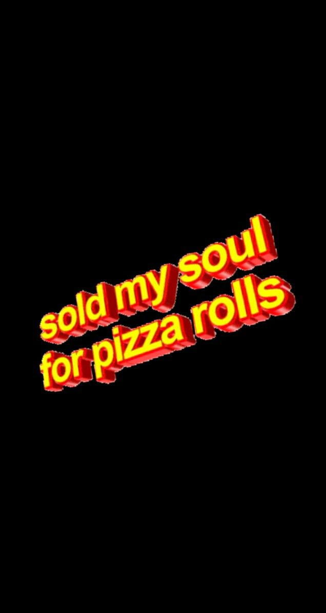 Wallpaper Pizza Sold Tumblr Quote Grunge Words