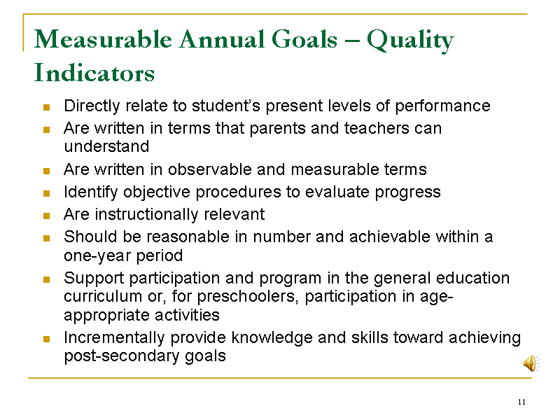 Measurable Annual Goals  Quality Indicators  Iep