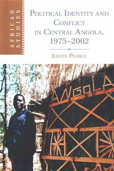 Political Identity and Conflict in Central Angola 1975-2002
