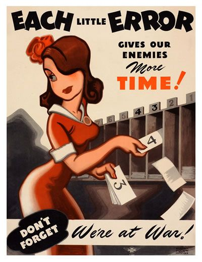 Each Little Error Gives Our Enemies More Time - USA Propaganda Poster