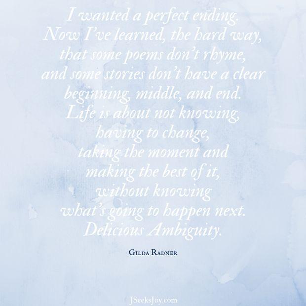 Delicious ambiguity quote gilda radner