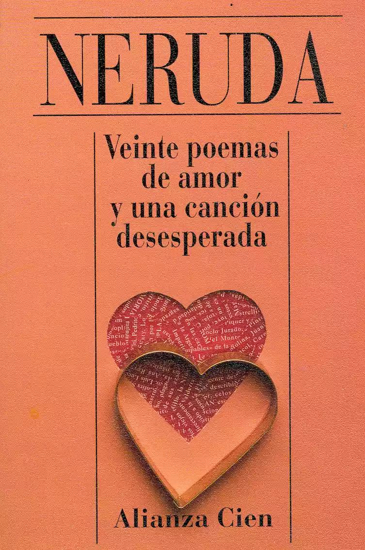 Los Mejores Libros De Pablo Neruda Poemas De Neruda Neruda Pablo Neruda Amor