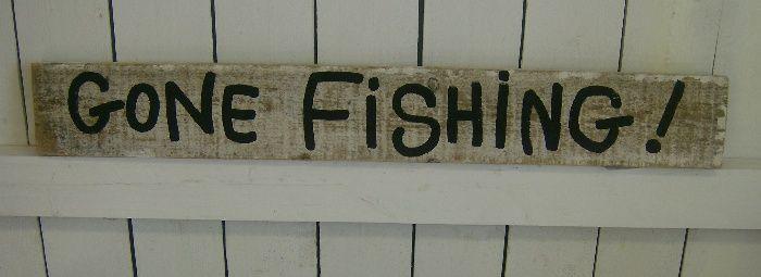 Handmade Distressed Gone Fishing Sign Pinterest Fishing Signs Inspiration Gone Fishing Signs Decor