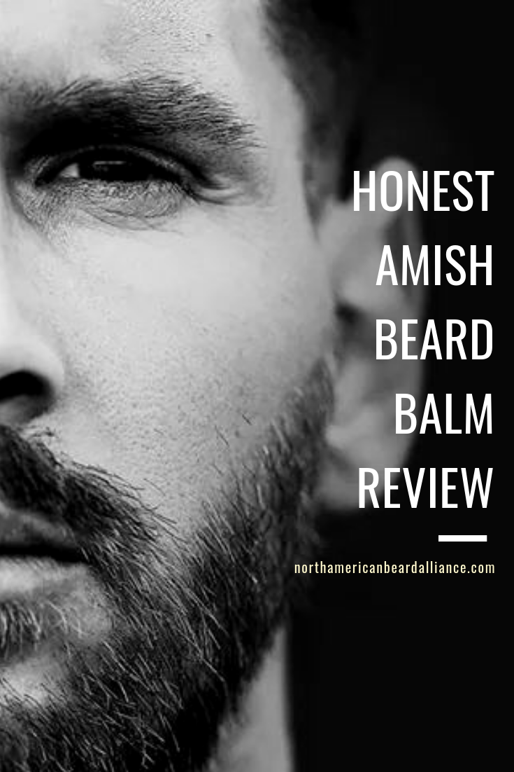 North American Beard Alliance Blogs: Honest Amish Beard Balm