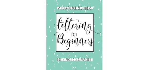 Bohemian Book Club: Lettering For Beginners: A Creative