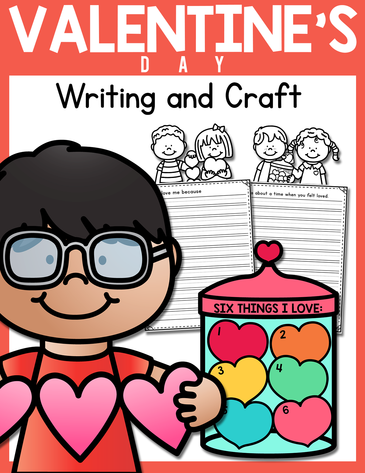 Valentine S Day Creative Writing And Paper Craft Activity