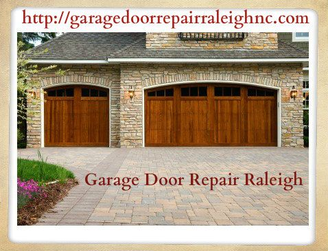 Garage Doors Repair Raleigh Provides You Excellent Services In Nc