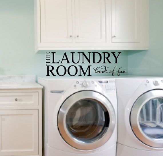 Superior Laundry Room Wall Decor   Loads Of Fun   Vinyl Wall Art Quote   Vinyl Wall