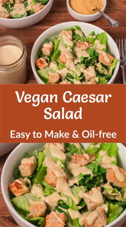 Vegan Caesar Salad Recipe Vegan caesar, Oil free vegan