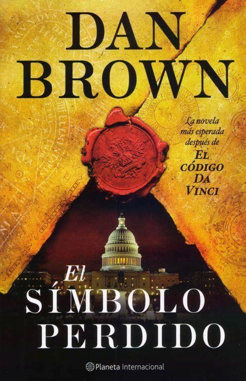El Smbolo Perdido Dan Brown Libroteca Pinterest Dan Brown