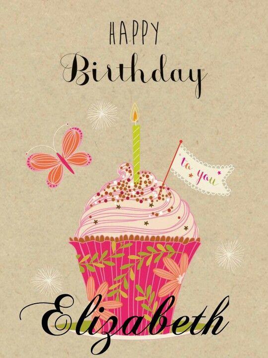 Happy Bday Wallpaper With Quotes Happy Birthday Elizabeth Happy Birthday My Friend