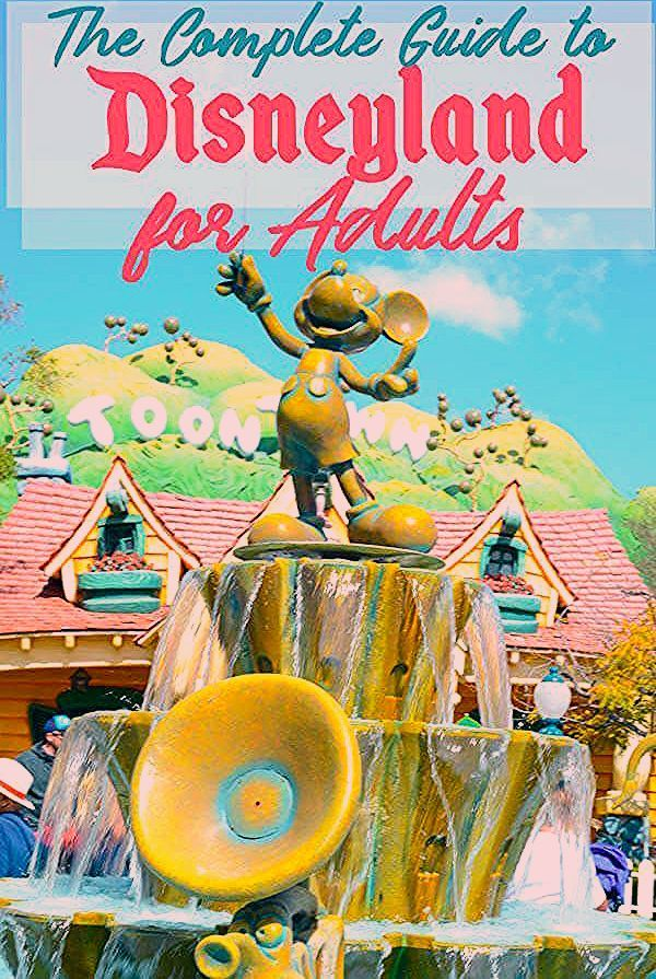 Photo of The Adults-Only Guide to Disneyland and California Adventure