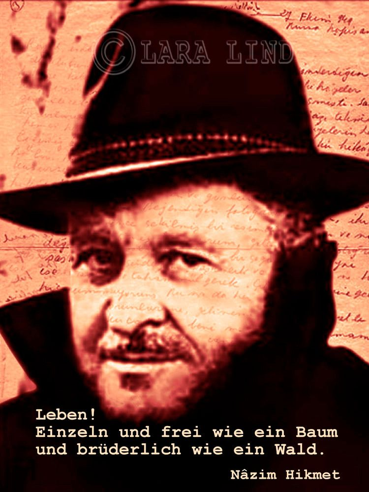 Nazim Hikmet Zitate Sprüche Zitate Und Weisheiten