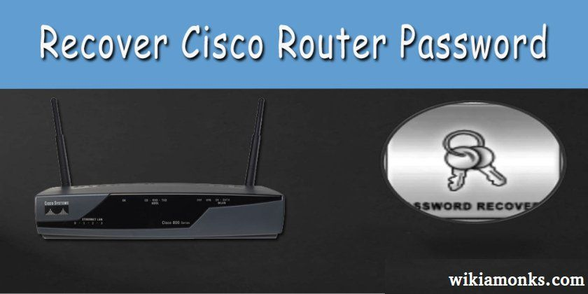How to recover or reset cisco router password router