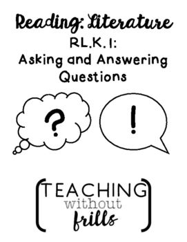 Free Kindergarten Rl K 1 Ask And Answer Questions About Fiction