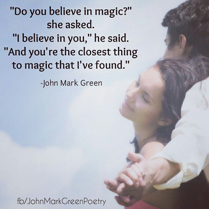 Do You Believe In Magic Romantic Love Quote For Her By John Mark Green Lovequotes Love Rom Love Quotes For Her Love Quotes With Images Romantic Love Quotes