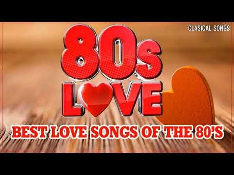 Nonstop 1980 S Love Songs Best Oldies Love Songs Of 80s Greatest 80s Music Hits Youtube