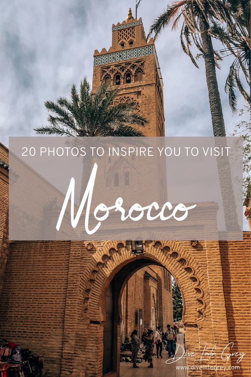 20 Photos To Inspire You To Visit Beautiful Morocco Wanderlust