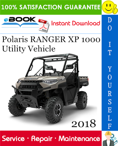 2018 Polaris Ranger Xp 1000 Utility Vehicle Service Repair Manual In 2020 Polaris Ranger Repair Manuals Polaris Ranger Xp 1000