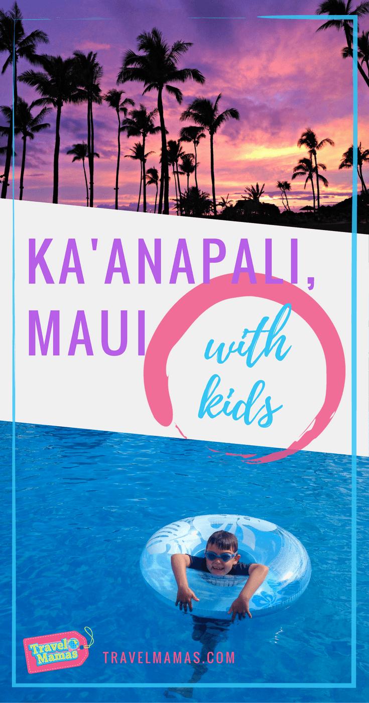 Kaanapali, Maui with Kids