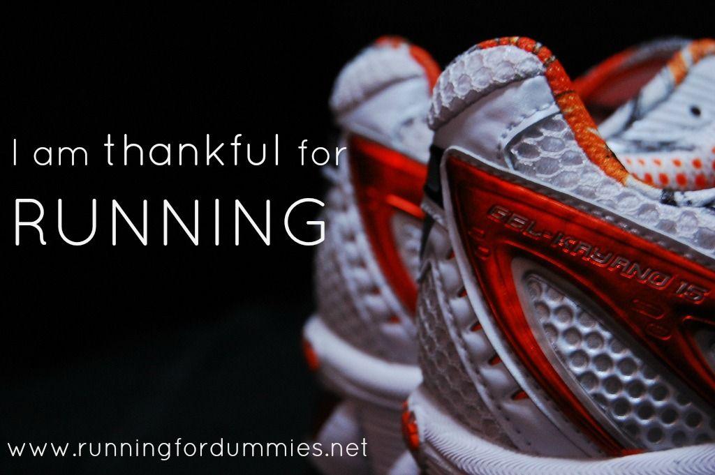 I am: Thankful for Running