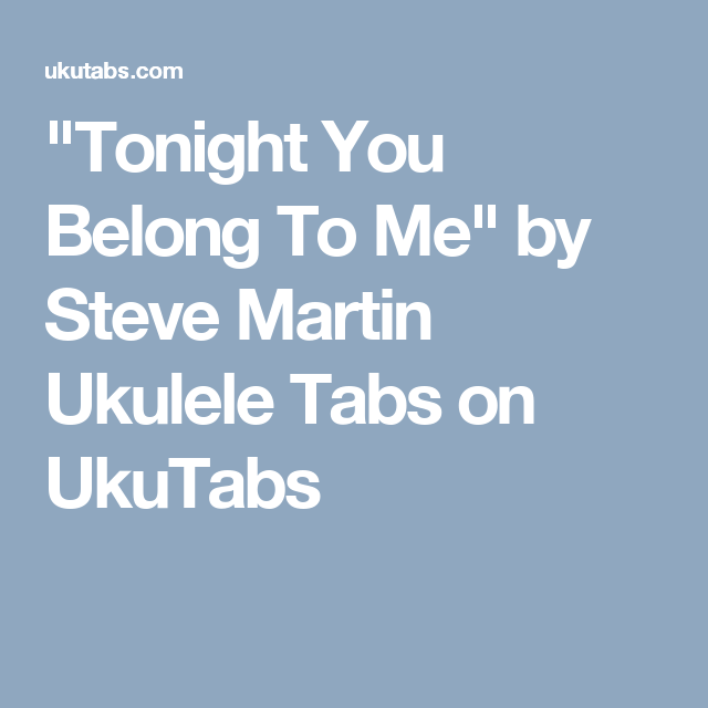 Tonight You Belong To Me\