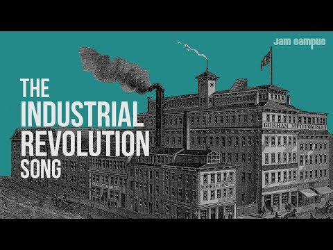 The Industrial Revolution Song History Music Video Youtube