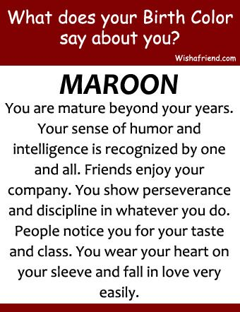 Your Birth Color Is Maroon Birth Colors Birthday Personality Chill Quotes