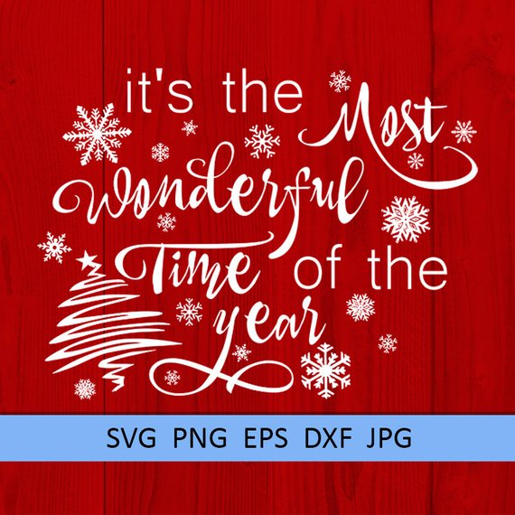 Its The Most Wonderful Time Of The Year Christmas Clipart Christmas Svg Quotes Xmas Saying Svg Snowf Christmas Svg Christmas Clipart Christmas Party Poster