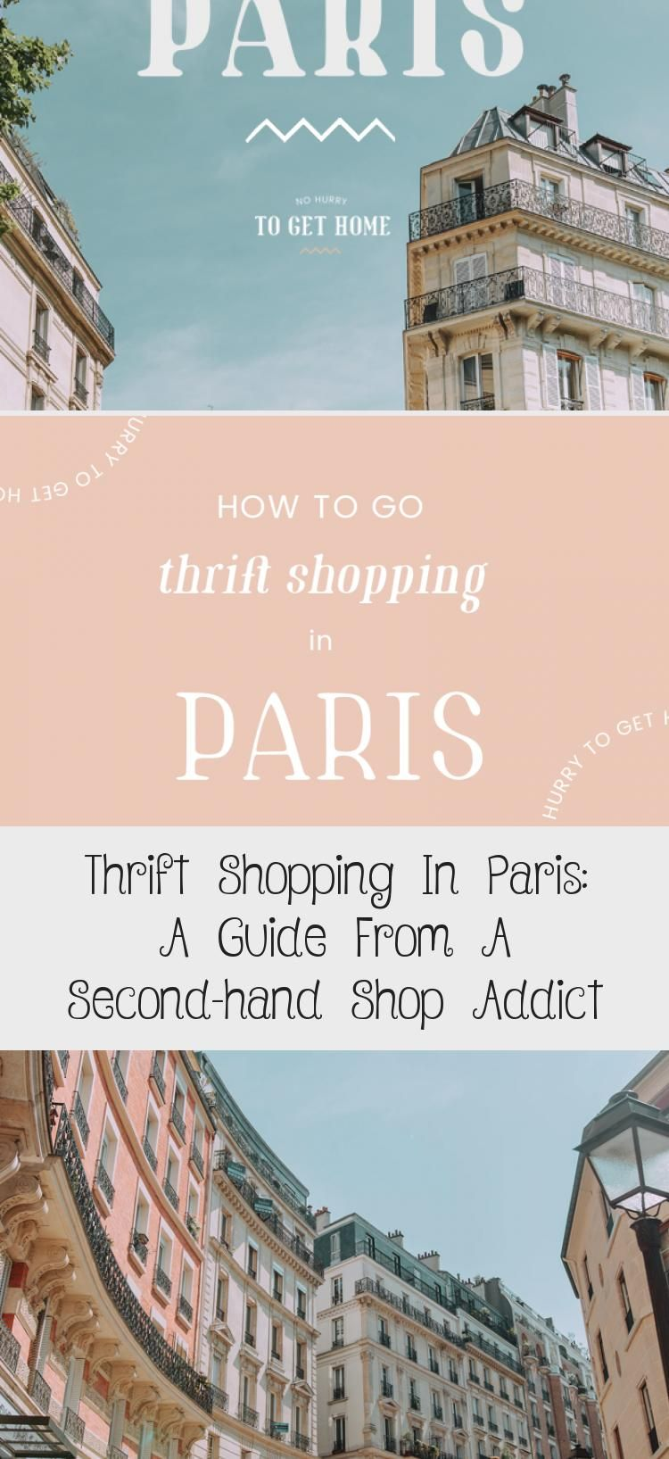 Thrift Shopping In Paris A Guide From A Second Hand Shop Addict In 2020 Paris Shopping Shopping Trip Thrifting