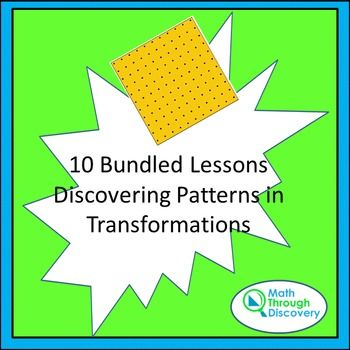 Bundled Lessons- Discovering Patterns In Transformations w/ Geoboard ...