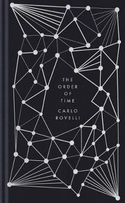 The Order Of Time Hardback Penguin Books Book Authors Ninove