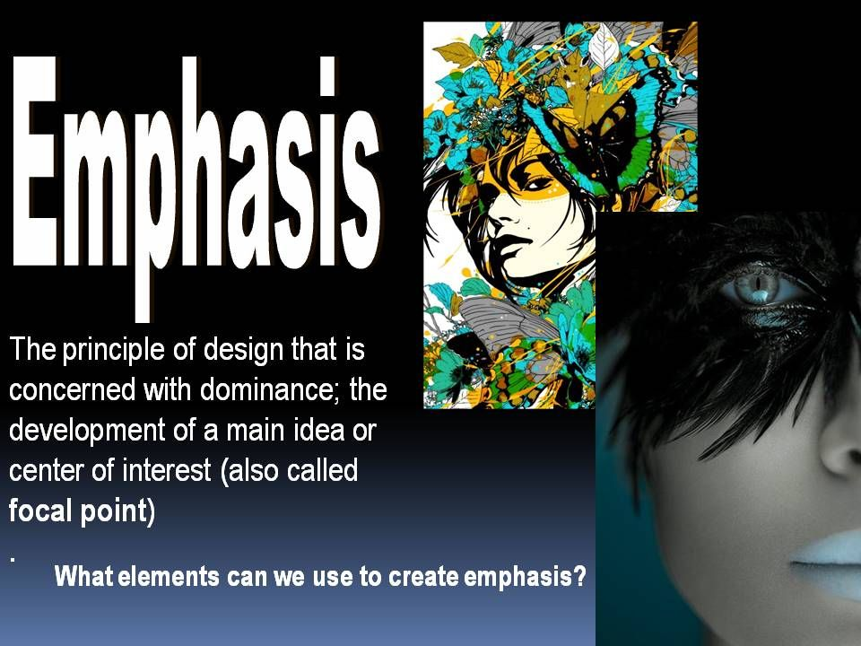 Principles of Art - Emphasis   art 1   Pinterest   Principles of ...
