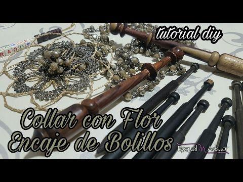 Flor de Encaje de Bolillos - Collar DIY - Raquel M. Adsuar - YouTube