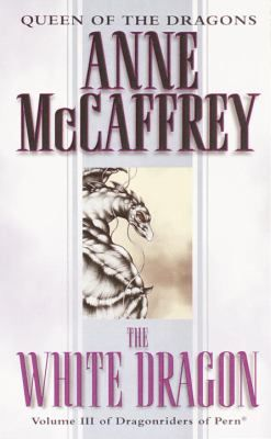 The White Dragon by McCaffrey, Anne