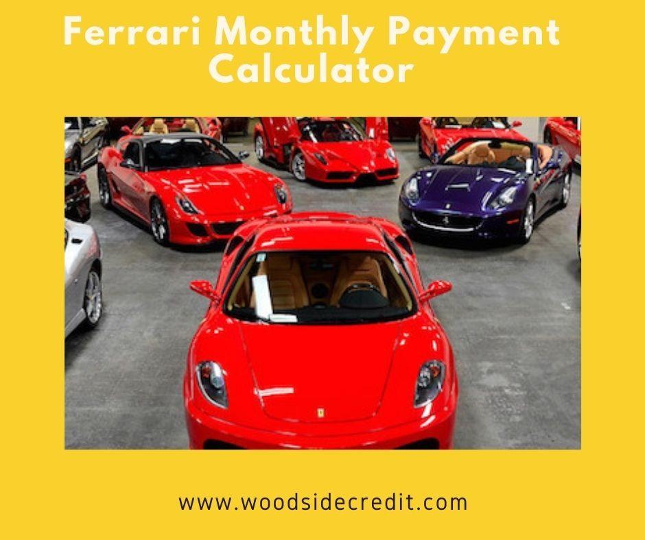 Ferrari Monthly Payment Calculator Ferrari Car Ferrari Sports Cars Luxury