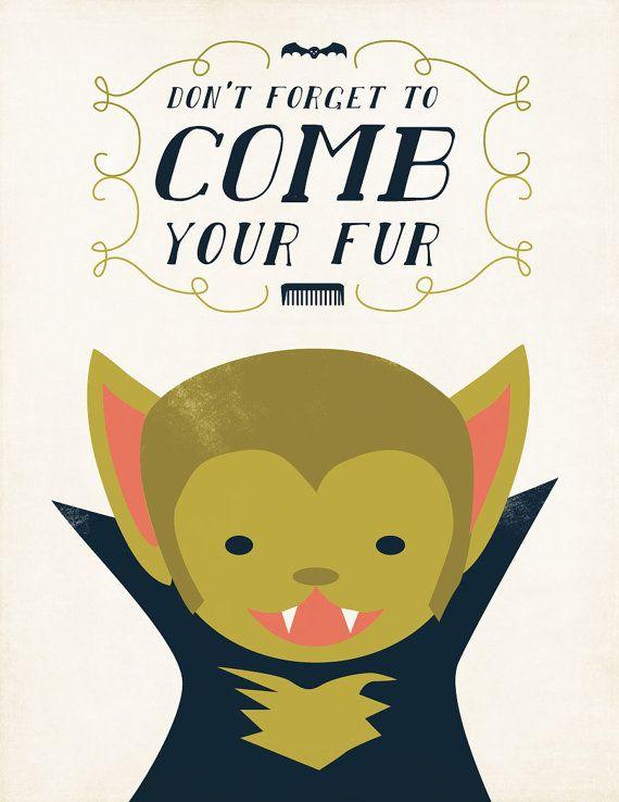 These would be so cute to hang in Clara's bathroom for Halloween. Werewolf Halloween Art Werewolf Comb Your Fur by ShopAmySullivan, $20.00