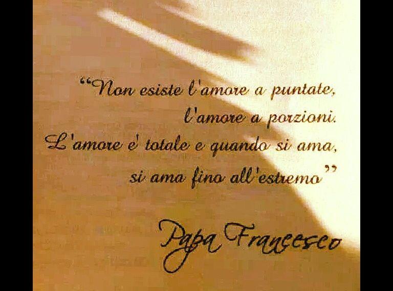 Frasi Amore Matrimonio.Amore Papa Francesco Citazioni Divine Citazioni Fantastiche