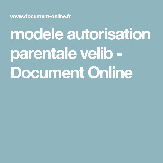 modele autorisation parentale velib - Document Online